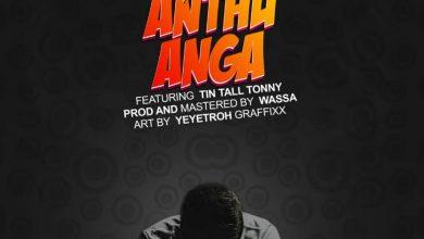Photo of Mine T – Anthu Anga ft Tin Tall Tonny