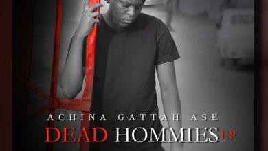 Photo of DEAD HOMMIES EP by Achina Gattah Ase