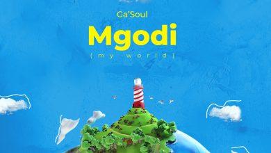 Photo of [music] Ga'Soul – Mgodi (My World)