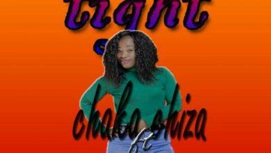 Photo of [music] Chaka Chiza – Tight ft RoGa