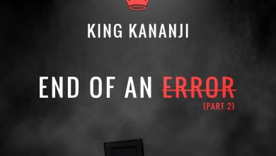 Photo of [Audio] King Kananji – End of an Error part 2 (Third Eye Diss)