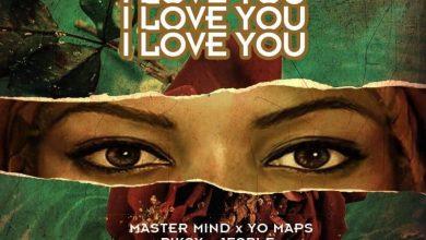 Photo of Master Mind x Piksy x Yo Maps x Jesple – I Love You Mp3