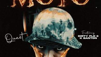 Photo of [audio] Quest Mw – Moto ft Dirty Flow x K Banton