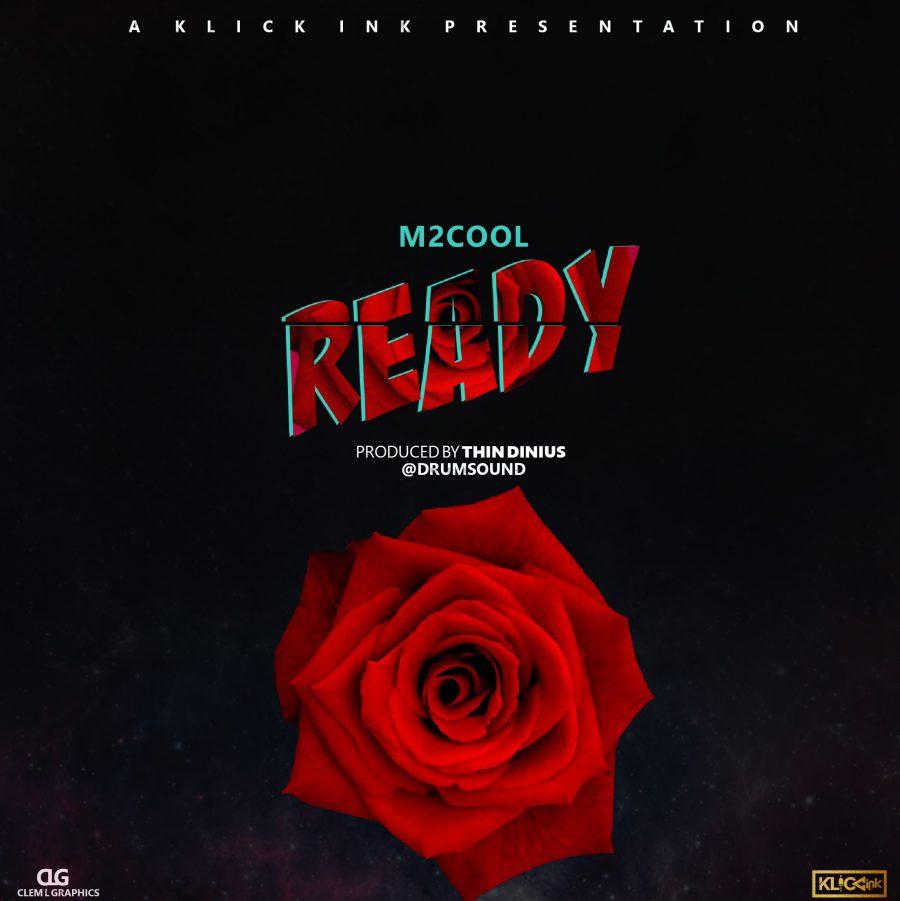 M2COOL – Ready (Prod. Thin Dinius)
